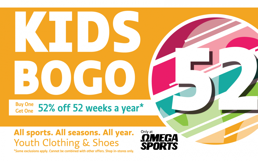 Omega Sports is excited to officially announce the launch of Kids BOGO 52